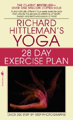 Bantam Yoga: 28 Day Exercise Plan by Hittleman, Richard [Mass Market Paperbound] at Sears.com