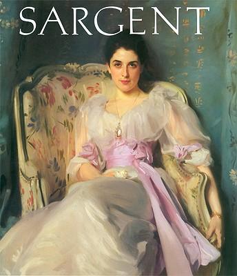 John Singer Sargent By Ratcliff, Carter/ Sargent, John Singer