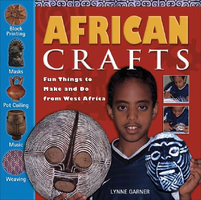 African Crafts By Garner, Lynne