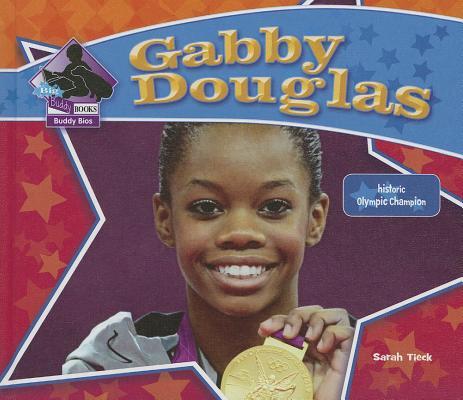 Gabby Douglas By Tieck, Sarah